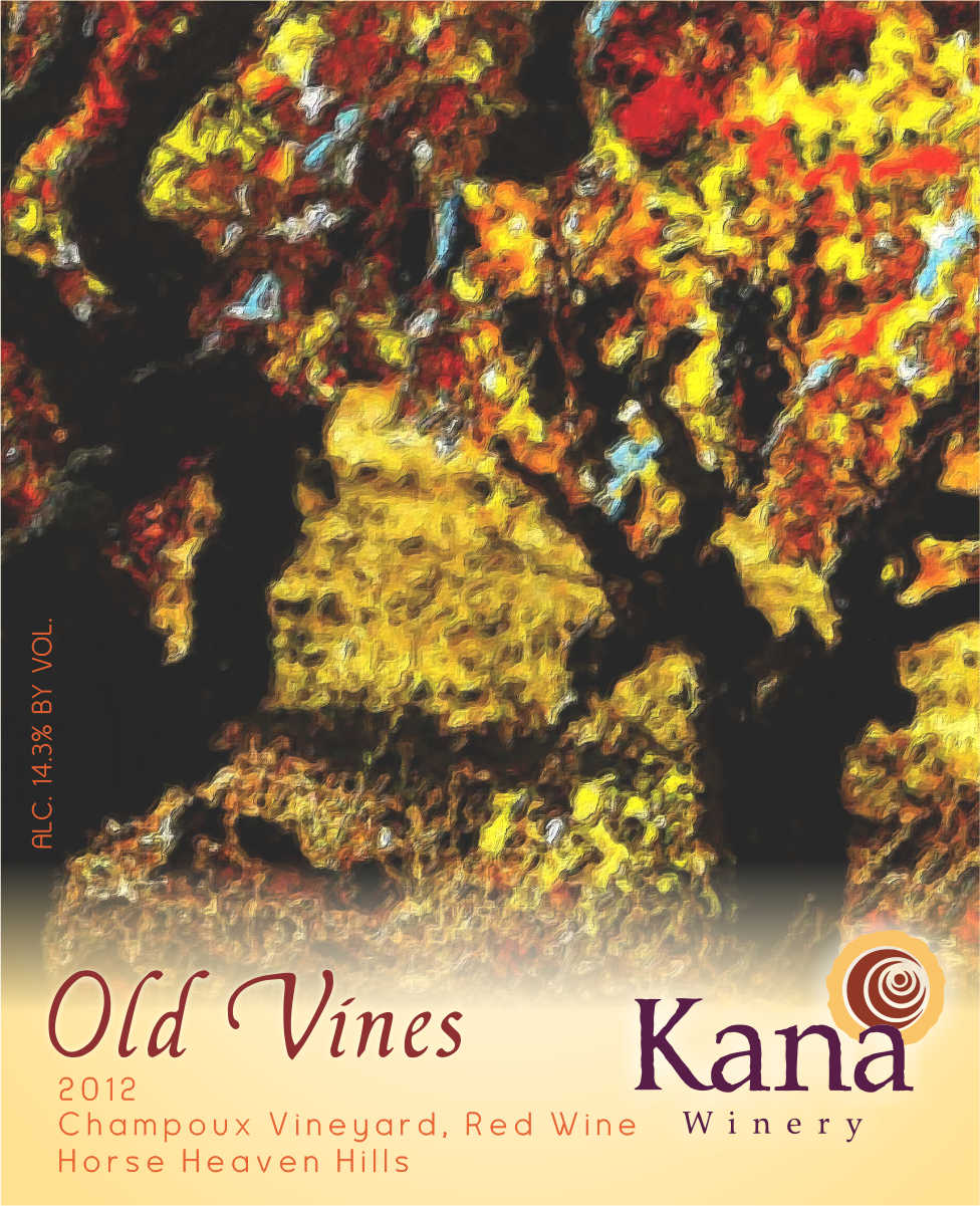 Kana Winery 2012 Old Vines Reserve, Champoux Vineyard, Horse Heaven Hills